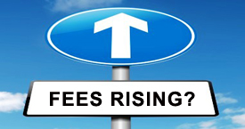 Are fees rising at your firm?